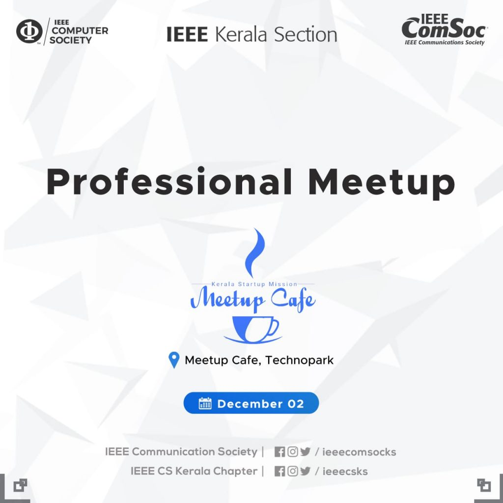 Professional Meetup at Meetup cafe, Technopark on December 2